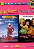 Pink flamingos / Female trouble