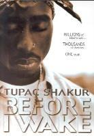 Tupac Shakur (2 Pac) - Before I wake (Unrated)