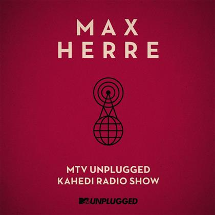 Max Herre (Freundeskreis) - Mtv Unplugged Kahedi Radio Show (Neue Version, 2 CDs)