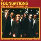 Foundations - Anthology - Baby Now That I've