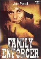 Family enforcer (Unrated)