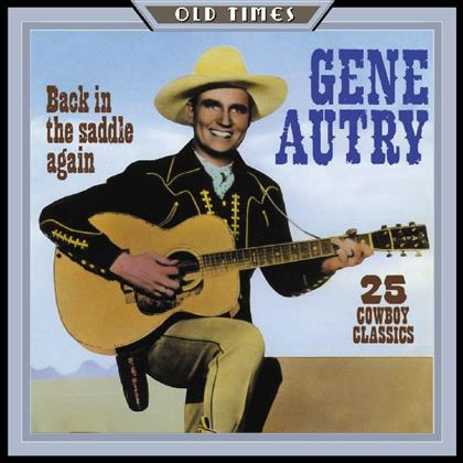 Gene Autry - Back In The Saddle Again (Remastered)