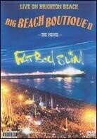 Fatboy Slim - Live on Brighton Beach - Big beach boutique 2