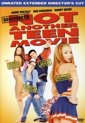 Not another teen movie (Director's Cut, Unrated)
