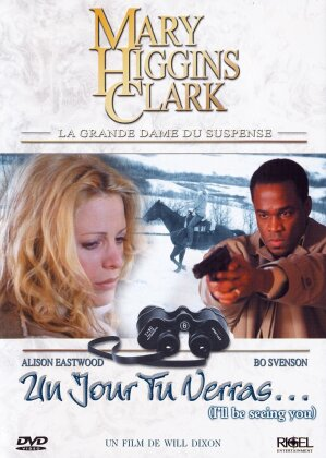Mary Higgins Clark - Un jour tu verras... (2004) (Collection Mary Higgins Clark)