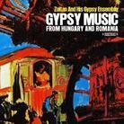 Zoltan And His Gypsy Ensemble - Gypsy Music From Hungary And Romania (Remastered)
