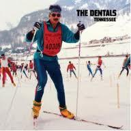 The Dentals - Tennessee