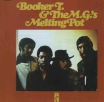 Booker T & The MG's - Melting Pot (Neuauflage)