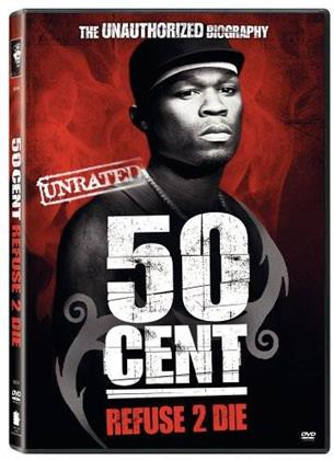 50 Cent - Refues 2 die (Unrated)