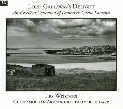 Les Witches/Siobhan Armstrong - Lord Gallaway's Delight (Remastered)