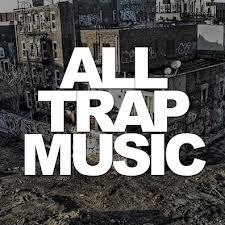 All Trap Music - Vol. 1
