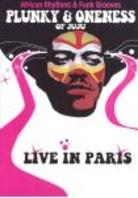 Plunky & the Oneness of Juju - Live in Paris
