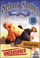 Felony Fights 4 - Down & Dirty (Unrated)