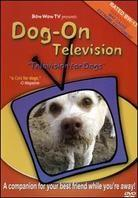 Dog-On Television: - Television for Dogs