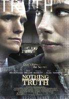Le prix du silence - Nothing but the truth (2008)