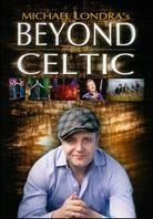 Londra Michael - Beyond Celtic