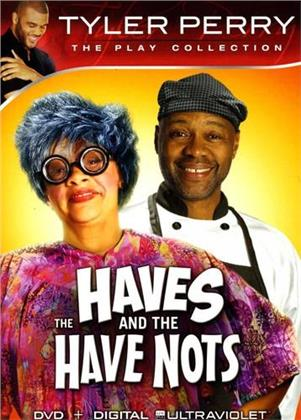 The Haves and the Have Nots - Tyler Perry - The Play Collection