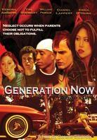 Generation Now (Director's Cut)
