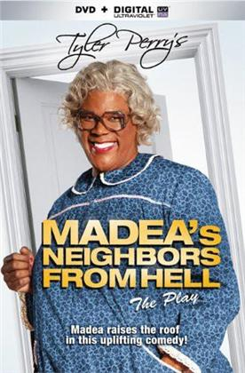 Madea's Neighbors from Hell - Tyler Perry's Madea's Neighbors from Hell