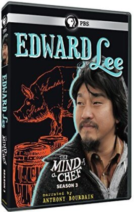 The Mind of a Chef - Season 3 - Edward Lee