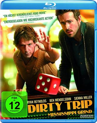 Dirty Trip - Mississippi Grind (2015)