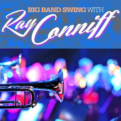 Ray Conniff - Big Band Swing With