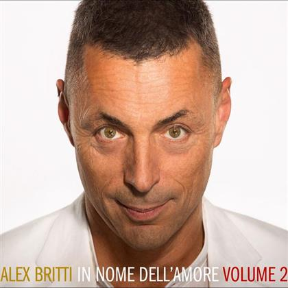 Alex Britti - In Nome Dell'Amore - Vol. 2 (Digipack)