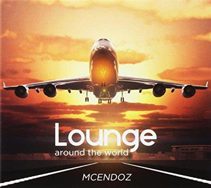 McEndoz - Lounge Around The World
