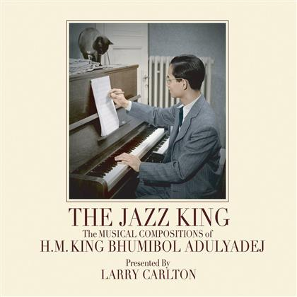H. M. King Bhumibol Adulyadej, Abraham LaBoriel, Tom Scott, Mark Douthit, Doug Moffet, … - Jazz King: Musical Compositions Of H.M. King Bhumibol Adulyadej - Presented By Larry Carlton