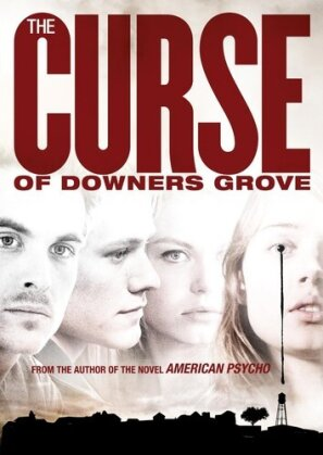 The Curse of Downers Grove (2015)