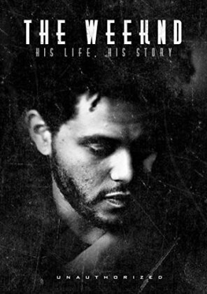 The Weeknd - His life. His story (Inofficial)