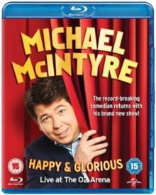 Michael McIntyre - Happy & Glorious - Live at the O2 Arena