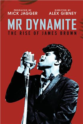 James Brown - Mr Dynamite - The Rise of James Brown