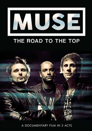 Muse - The Road to the Top (Inofficial)
