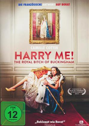 Harry Me! - The Royal Bitch of Buckingham (2015)