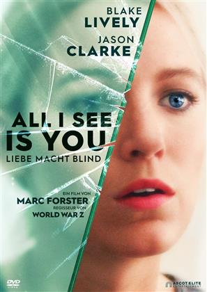 All I See Is You (2016)