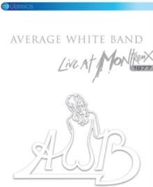 Average White Band - Live at Montreux 1977 (EV Classics)