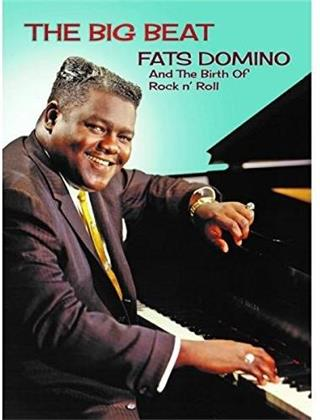 Fats Domino - The Big Beat - Fats Domino and the Birth of Rock N' Roll