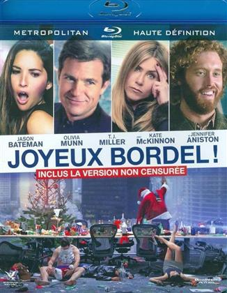 Joyeux Bordel! (2016) (Version non censurée)