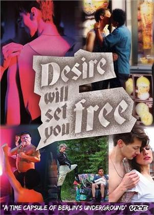 Desire Will Set You Free (2015)