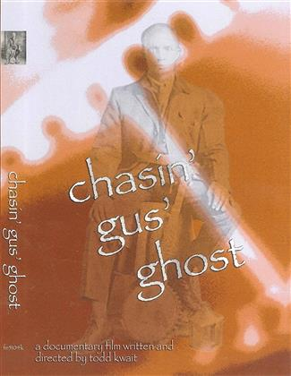 Chasin' Gus' Ghost (2007)