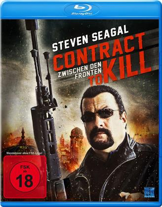 Contract to Kill - Zwischen den Fronten (2016)