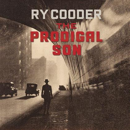 Ry Cooder - Prodigal Son