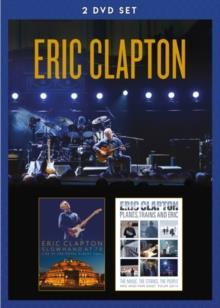 Eric Clapton - Slowhand At 70 / Planes Trains & Eric (2 DVDs)