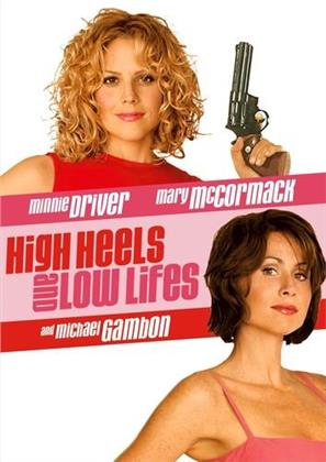 High Heels and Low Lifes (2001)