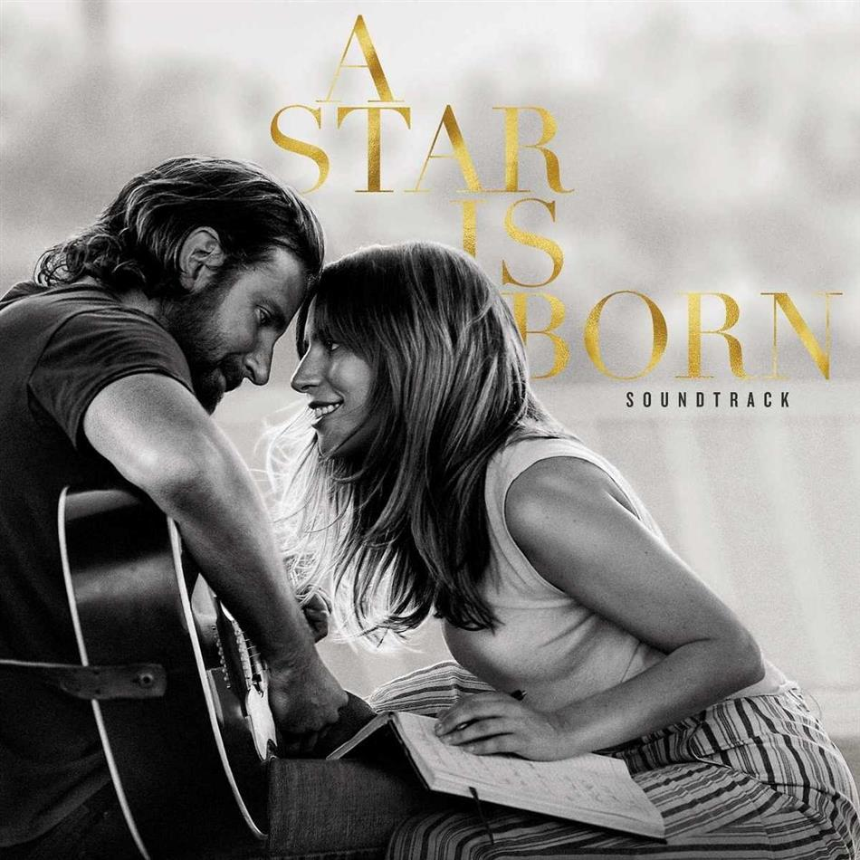 Lady Gaga & Bradley Cooper - A Star Is Born - OST