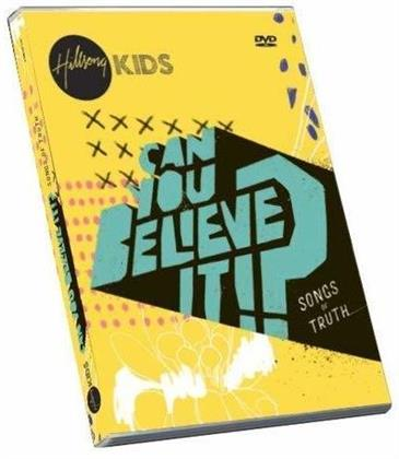 Hillsong Kids - Can You Believe It?