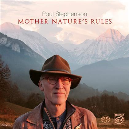 Paul Stephenson - Mother Nature's Rules - Stockfisch Records (Hybrid SACD)