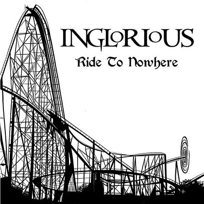 Inglorious - Ride To Nowhere