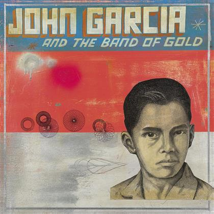 John Garcia (Kyuss) - John Garcia & The Band Of Gold (LP)